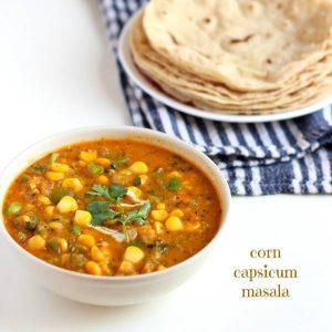 corn capsicum masala recipe step by step